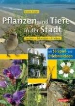 Tubes, Gisela Pflanzen und Tiere in der Stadt
