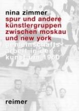 Zimmer, Nina SPUR und andere Künstlergruppen