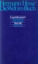 Hesse, Hermann Die Welt im Buch 1. Rezensionen und Aufsätze aus den Jahren 1900 - 1910
