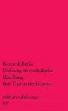 Burke, Kenneth Dichtung als symbolische Handlung