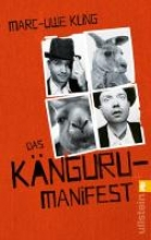 Kling, Marc-Uwe Das Känguru-Manifest