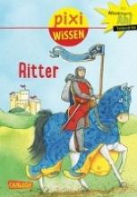 Thörner, Cordula Pixi Wissen, Band 13: VE 5 Ritter