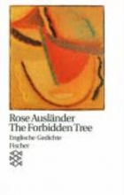 Ausländer, Rose The Forbidden Tree