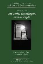 Eggers, Christoph Das Dunkel durchdringen, das uns umgibt