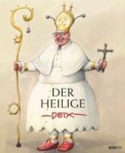 Deix, Manfred Der heilige Deix