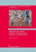 Ratschow, Sophie Fragmente der Unruhe - Simulierte Seelenzustände in
