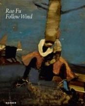 Rao Fu. Follow Wind
