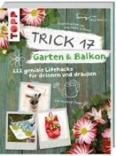 Krause, Antje Trick 17 - Garten & Balkon