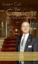 Carl, Jürgen Der Concierge