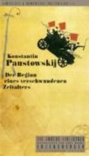 Paustowskij, Konstantin Der Beginn eines verschwundenen Zeitalters