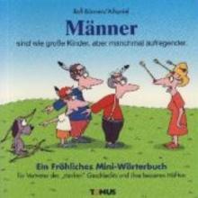 Bönnen, Rolf Männer - Mini. Ein fröhliches Mini - Wörterbuch