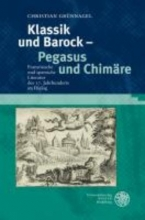 Grünnagel, Christian Klassik und Barock - Pegasus und Chimäre