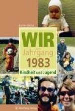 Höchst, Kathrin Wir vom Jahrgang 1983 - Kindheit und Jugend