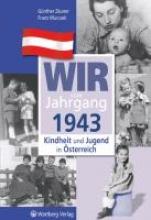Zäuner, Günther Kindheit und Jugend in sterreich. Wir vom Jahrgang 1943