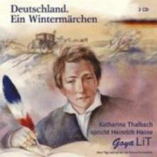 Heine, Heinrich Deutschland. Ein Wintermärchen. 2 CDs