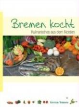 Gartner, Christiane,   Liffers, Lutz Bremen kocht