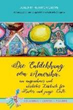 Campe, Joachim Heinrich,   Zaragoza, Gabrijela Die Entdekkung von Amerika, ein angenehmes und nüzliches Lesebuch für Kinder und junge Leute. Kolumbus · Kortes · Pizarro