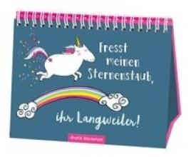 Becker, Reinhard Fresst meinen Sternenstaub, ihr Langweiler!
