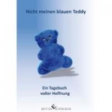 Grosche, Manuela Nicht meinen blauen Teddy