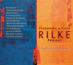 Rilke, Rainer Maria Rilke Projekt. berflieende Himmel