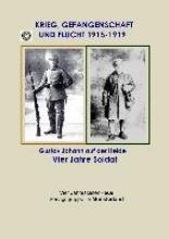 Heide, Gustav Johann auf der Krieg, Gefangenschaft und Flucht 1915 bis 1919