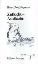 Jürgensen, Hans-Uwe Zuflucht Ausflucht