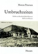 Petersen, Marcus Umbruchzeiten