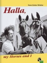 Winkler, Hans G Halla, my Horses and I