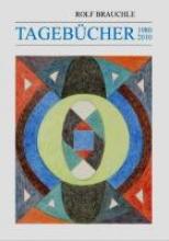 Brauchle, Rolf Tagebücher 1980-2010
