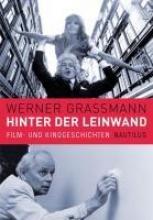 Grassmann, Werner Hinter der Leinwand