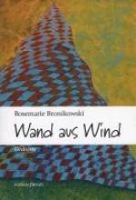 Bronikowski, Rosemarie Wand aus Wind