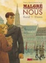 Gloris, Thierry Malgr nous - Gegen unseren Willen 01. Elsass