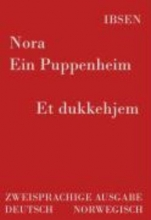 Ibsen, Henrik Nora - Ein Puppenheim Et dukkehjem