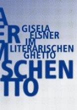 Elsner, Gisela Im literarischen Ghetto
