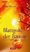 Schettge, Helga Blattgold der Bume