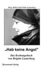 Lauterberg, Brigitte Hab keine Angst