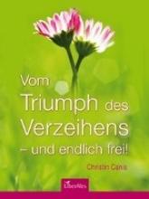 Canis, Christin Vom Triumph des Verzeihens