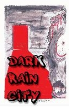 Fahnert, Mark Dark Rain City - ein Horror-Comicroman