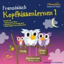 Franz�sisch 1 - Kopfkissenlernen. CD