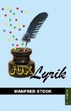 Stock, Manfred JuxLyrik