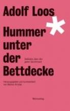 Loos, Adolf Hummer unter der Bettdecke