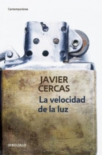 Cercas, Javier La velocidad de la luzThe speed of light