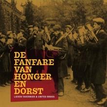 , Lieven Tavernier -  De fanfare van honger en dorst (cd)