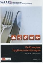 Ron  Dwinger, Wim  Mariman De Europese hygieneverordeningen