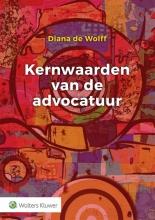 Diana de Wolff , Kernwaarden van de advocatuur