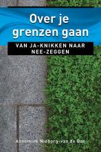 Annemiek Nieborg-van den Ban , Over je grenzen gaan