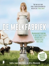 Eva Munnik Sofie van den Enk, De melkfabriek