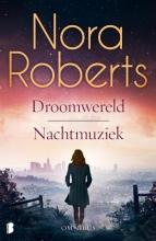 Nora  Roberts Droomwereld en Nachtmuziek