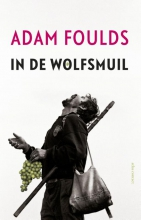 Foulds, Adam In de wolfsmuil