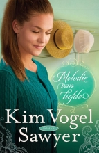 Kim  Vogel Sawyer Melodie van liefde